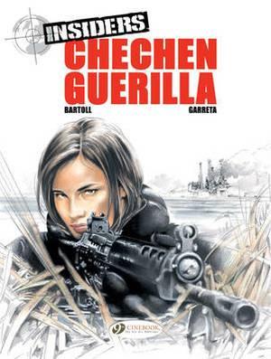 Insiders: v. 1: Chechen Guerilla Chechen Guerilla