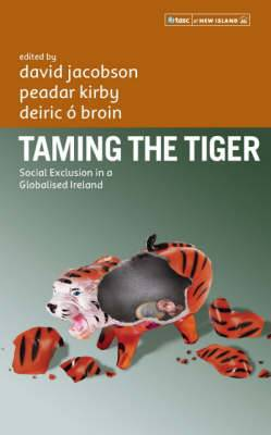 Taming the Tiger: Social Exclusion in a Globalised Ireland
