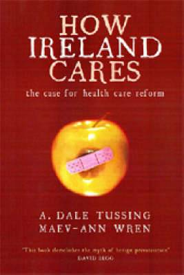 How Ireland Cares: The Case for Health Care Reform