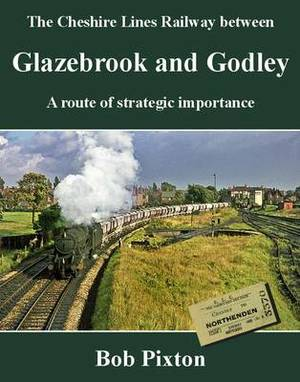 Glazebrook and Godley: A Route of Strategic Importance