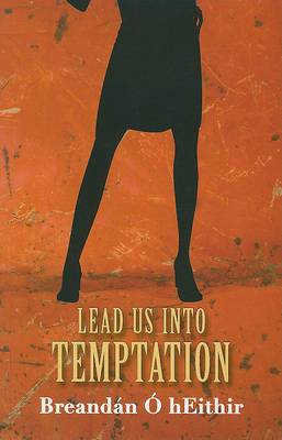 Lead Us Into Temptation