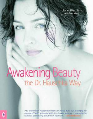 Awakening Beauty: The Dr. Hauschka Way