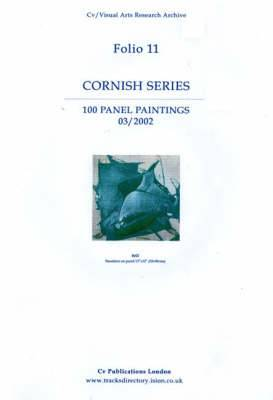 Cornish Series: 100 Panel Paintings 03/2002