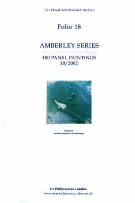 Amberley Series: 100 Panel Paintings 10/2002