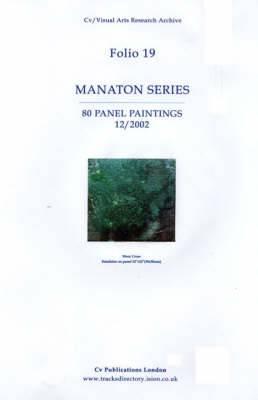 Manaton Series: 80 Panel Paintings 12/2002