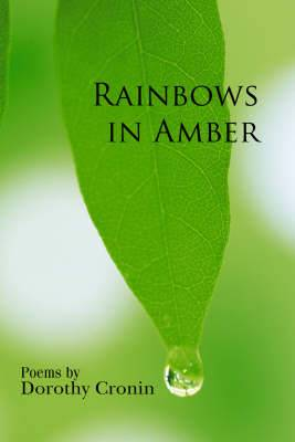 Rainbows in Amber