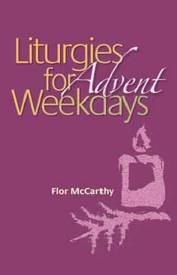 Liturgies for Weekdays: Advent