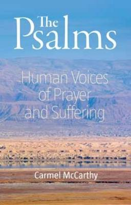 The Psalms: Human Voices of Prayer and Suffering