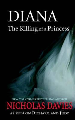 Diana the Killing of a Princess