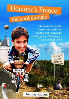 Dominic's France: The Cool Climate