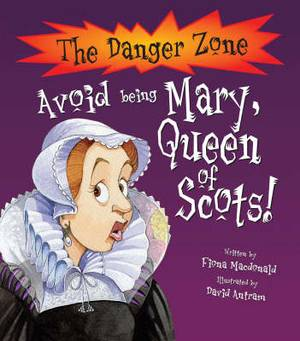Avoid Being Mary, Queen of Scots