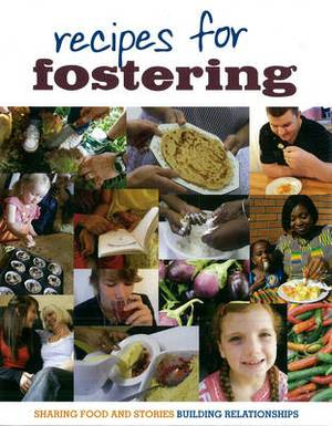 Recipes for Fostering
