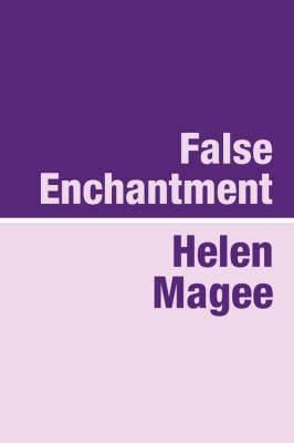 False Enchantment