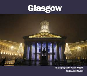 Glasgow: Photographs by Allan Wright