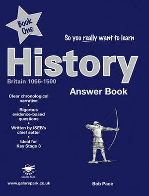 So You Really Want to Learn History: Book 1: Answers
