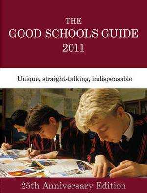 The Good Schools Guide: 2011