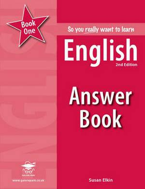 So You Really Want to Learn English: Book 1