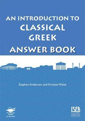 An Introduction to Classical Greek Answer Book