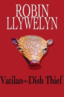 Vatilan the Dish Thief