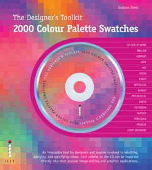 The Designers Toolkit: 2000 Colour Palette Swatches