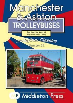 Manchester & Ashton Trolleybuses