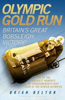 Olympic Gold Run: Britain's Great Bobsleigh Victory!