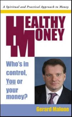 Healthy Money: Who's in Control, You or Your Money?
