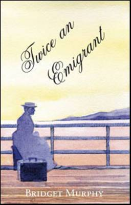 Twice an Emigrant