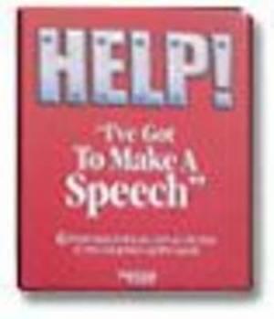 Help I've Got to Make a Speech
