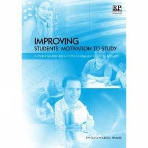 Improving Students' Motivation to Study: A Photocopiable Resource for College and University Lecturers