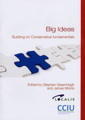 Big Ideas: Building on Conservative Fundamentals