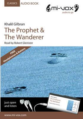 The Prophet: AND The Wanderer