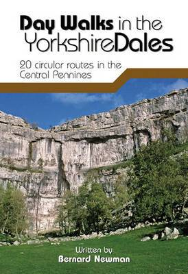 Day Walks in the Yorkshire Dales: 20 Circular Routes in the Central Pennines