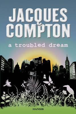 A Troubled Dream