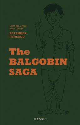 The Balgobin Saga