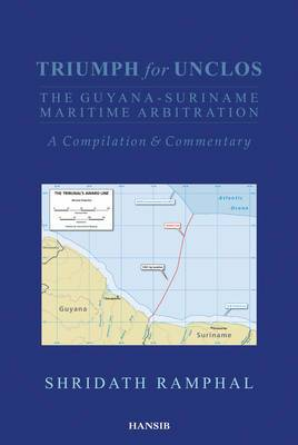 Triumph for UNCLOS: The Guyana-suriname Maritime Arbitration