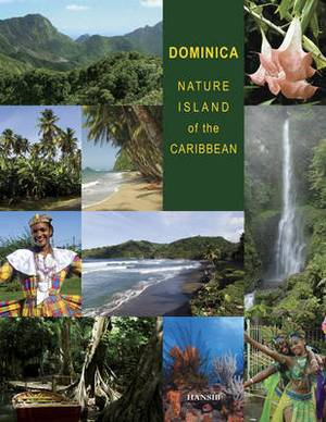 Dominica: Nature Island of the Caribbean