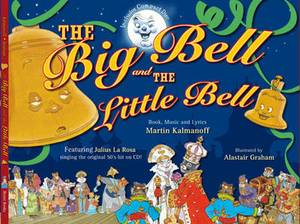 The Big Bell and the Little Bell