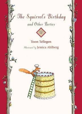 The Squirrel's Birthday and Other Parties