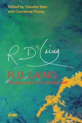 R. D. Laing: 50 Years Since 'The Divided Self