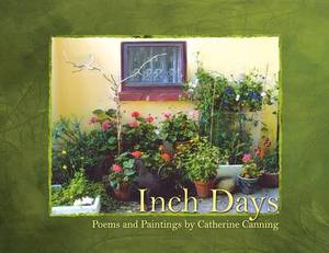 Inch Days (Poems and Paintings)
