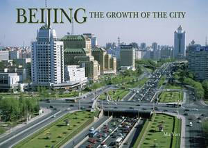 Beijing: Growth of the City