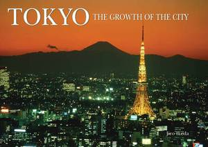 Tokyo: Growth of the City