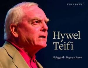 Bro a Bywyd: Hywel Teifi Edwards