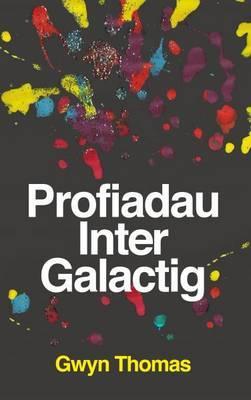 Profiadau Inter Galactig
