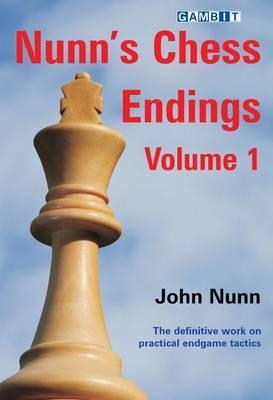 Nunn's Chess Endings: v. 1