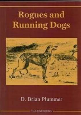 Rogous and Running Dogs