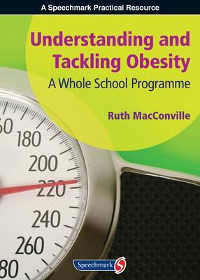 Understanding and Tackling Obesity: A Whole-School Guide