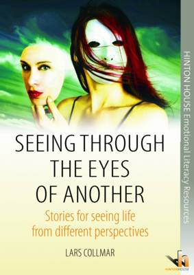 Seeing Through the Eyes of Another: Stories for Seeing Life from Different Perspectives