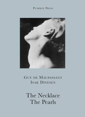 The Necklace and the Pearls: AND The Pearls